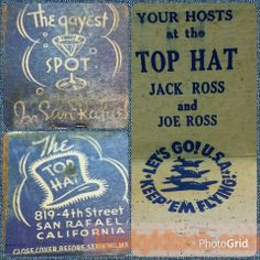 The TOP HAT The Gayest Spot in San Rafael matchbook cover 819 4th St San Rafael California
