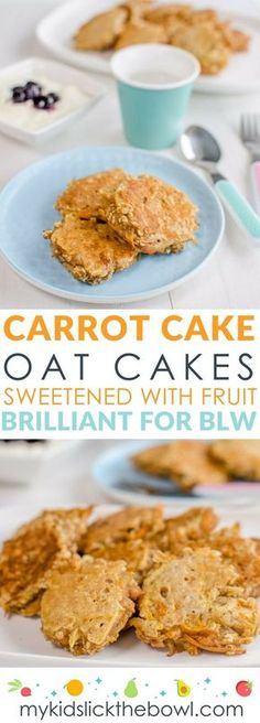 Carrot Cake Oat Cakes Healthy pancakes for kids and baby led weaning Sugar-free snack. Perfect finger food sweetened only with fruit and vegetables #babyledweaning #sugar-free #healthykids
