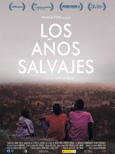 2013 - Los años salvajes - Els anys salvatges