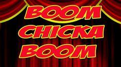 Boom Chicka Boom song