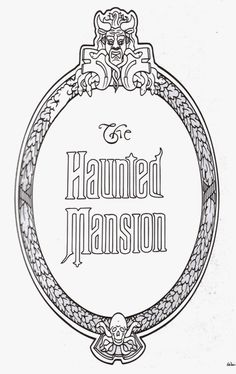 A Haunted Mansion plaque print out pdf. Save to print later or click again to print just the color page