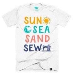Sun, Sea, Sand, Sew T-shirt