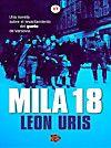 Mila 18  von Leon Uris