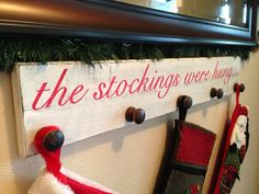 Distressed Stocking Hanger Sign the stockings were by aubreyheath, $45.00