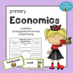 Primary Economics: Supplement your Social Studies curriculum with this hands-on economics product. White's Workshop