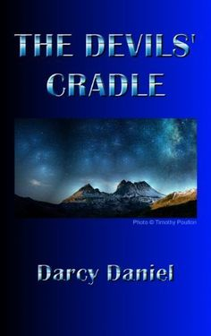 The Devils' Cradle by Darcy Daniel, http://www.amazon.com/dp/B00HL74LJ6/ref=cm_sw_r_pi_dp_drGWtb17M7T2C