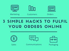 [DOWNLOAD] 3 Simple Hacks To Fulfil Your Orders Online