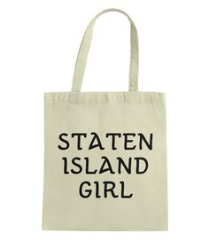 Staten Island Girl Tote Bag