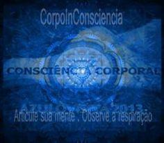 Sandra Moreira De Almeida Criadora do CorpoInConsciencia Terapeuta Corporal e Holística  Método próprio desenvolvido a partir da busca e prá...
