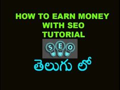 What is SEO? How To Earn money With Seo Tutorial in telugu -   Social marketing packages at a fraction of the cost! Outsource now! Check our PRICING! #marketing #socialmedia #seo #optimization #social What is SEO Tutorial in telugu HOw To Earn money With Seo Tutorial in telugu ,Search engine optimization (seo) Tutorials – Seo training in... - #SEOtips