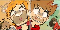 """Replace """"kissing"""" with """"shipping"""" and make Matt and Tord the Eddsword and Bendy And The Ink Machine fandom."""