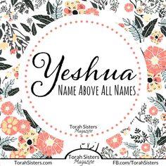 Yeshua. Name above all names.