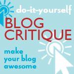 Five Ways to Critique Your Blog @ Blogging Basics 101