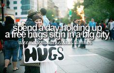Give away free hugs