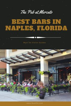 The Pub at Mercato in Naples, Florida is a British inspired bar and restaurant. #florida #naplesflorida #naplesfl #placestoeat #restaurants #bars #vacation