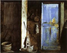 Andrew Wyeth Blue Door  I find this compelling in it's utter simplicity...turning ordinary objects into a sacred space.