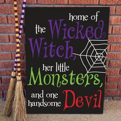 Halloween sign DIY, wicked witch, little monsters and devil halloween signs Halloween Chalkboard, Halloween Vinyl, Halloween Quotes, Halloween Signs, Halloween Projects, Holidays Halloween, Halloween Fun, Halloween Canvas, Halloween Tricks