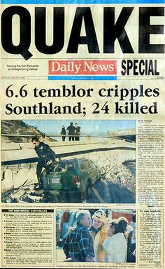 Page one of the Los Angeles Daily News on January The Northridge… California History, Southern California, Vintage California, Northridge Earthquake, Old Newspaper, Newspaper Headlines, San Francisco Earthquake, Earthquake And Tsunami, Simi Valley
