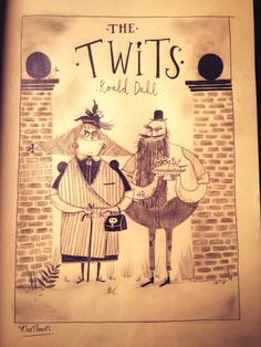 Alex T. Smith - The Twits by Roald Dahl #kidlit #childrensbook