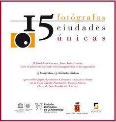 '15 fotógrafos, 15 ciudades únicas', exposición del Grupo de Ciudades Patrimonio de la Humanidad de España visita Cuenca.