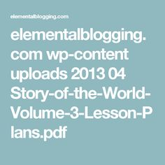 elementalblogging.com wp-content uploads 2013 04 Story-of-the-World-Volume-3-Lesson-Plans.pdf
