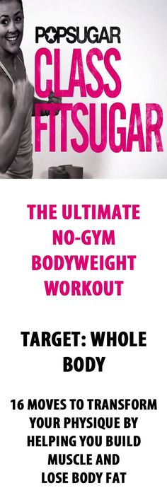 The Ultimate Bodyweight Workout. #popsugar #bodyweight #bodyweightworkout #fitness #exercise