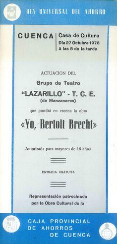 """""""Yo, Bertolt Brecht"""" representada por el grupo Lazarillo de Manzanares con el patrocinio de la Caja de Ahorros de Cuenca con motivo del """"Día Universal del Ahorro"""" Cuenca 1976 #Cuenca #Teatro #CajaCastillaMancha"""