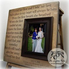 MOTHER Of THE BRIDE Gift For Mother of the Bride Personalized Picture Frame Wedding Gift Custom 16x16 A Mother Holds Mom Quote
