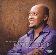"""Darryl Taylor, """"How Sweet the Sound,"""" album cover, 2011"""