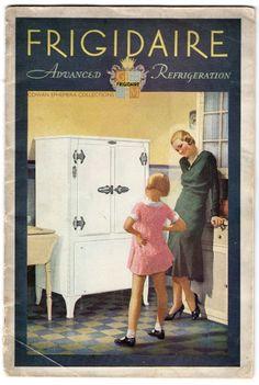 Fridgidaire, booklet. 1931    Cowan Ephemera Collections #vintage kitchen