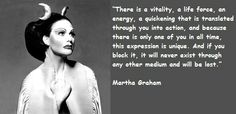 Martha Graham quotations, sayings. Famous quotes of Martha Graham. Martha Graham Quotes, Inspire Dance, Circle Quotes, Famous Quotes About Life, Word Up, Lets Dance, Dance Pictures, Powerful Quotes, Quote Of The Day