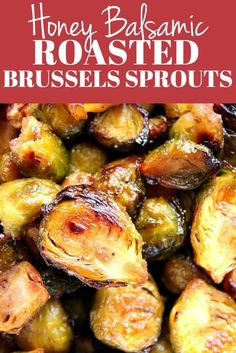 Honey Balsamic Roasted Brussels Sprouts - perfectly oven-roasted sprouts tossed with sweet and tangy honey balsamic combo just before serving. #vegetables #sprouts #sidedish