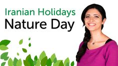 Learn Iranian Holidays - Sizdah-Bedar (Nature Day) - سیزده به در - روز ط...