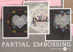 Partial Heat Embossing + Giveaway - Jennifer McGuire Ink