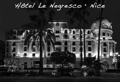 HÔTEL LE NEGRESCO - Nice France  •  Ma Sérendipité  #LeNegresco