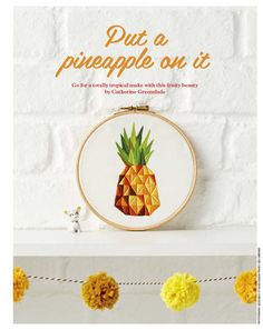 Geometric pineapple embroidery - my feature in issue 55 of Mollie Makes! Visit https://www.etsy.com/uk/shop/ThreeSilverTrees for more embroidery designs and other crafty goodness :)