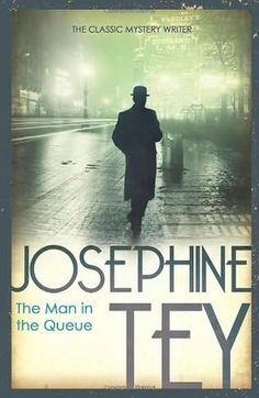 36 best josephine tey images on pinterest writers author and best