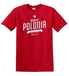 aa1c47ac1 Historic Polonia. Buffalo T ShirtsCanton MassachusettsDepartment StoreChildhood  ...