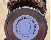Who's the salt of the Earth? You are with my Kiawe Smoked Hawaiian Sea Salt ... it blossoms under heat to greatly impress even the most discerning palates!