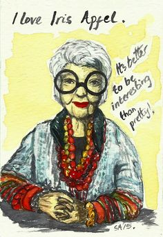 Random Thoughts of a Bored Artist: 2.0 Day 112 - Iris Apfel