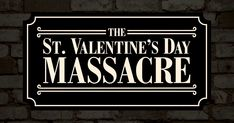 The St. Valentine's Day Massacre. Seven men machine-gunned to death in Chicago. Al Capone was suspected, but as The Mob Museum will show you, nothing was what it seemed. Valentines Day Massacre, Hate Valentines Day, Al Capone, Saint Valentine, The St, Chicago, Death, Museum, Times