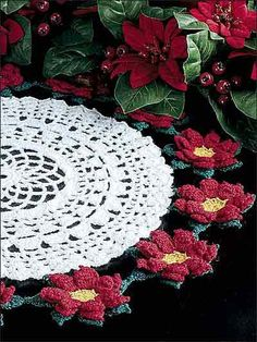 I'm thinking you can do the doily, then use any type flower that floats your boat ... Roses, lilies, daisies. Very versatile!   ***     Crochet Doilies - Floral Doily Crochet Patterns - Poinsettia Doily II