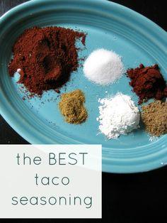 The BEST Taco Seasoning Mix: 2 tablespoons chili powder 1 teaspoon ground cumin 2 teaspoons cornstarch 1 teaspoon salt 1 1/2 teaspoons paprika 1 teaspoon ground coriander 1/2 teaspoon cayenne pepper