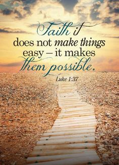 Faith makes it possible