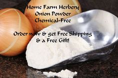 Onion Powder, Chemical FREE, Order no..., Food items in Hart County