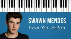 Shawn Mendes | Treat You Better | Piano Cover