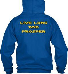 Live Long And Prosper Royal T-Shirt Back