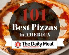 101 Best Pizzas in America     http://www.thedailymeal.com/101-best-pizzas-america/10222013