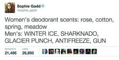 Funny pictures about Deodorant Scents. Oh, and cool pics about Deodorant Scents. Also, Deodorant Scents photos. Funny Quotes, Funny Memes, Jokes, Funniest Memes, True Memes, Guys Vs Girls, Success Kid, Pokemon, Old Memes