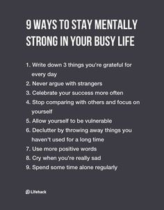 9 Ways To Stay Mentally Strong In Your Busy Life We work out all the other muscles, but have you exercised your brain lately? These 9 ways to stay mentally strong will help you stay sane even in busy seasons of life. The Words, Coaching, Vie Motivation, Motivational Quotes, Inspirational Quotes, Uplifting Quotes, Teen Quotes, Wall Quotes, Quotes Quotes